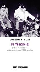 Jann-Marc Rouillan - De mémoire (2) - Edition Agone