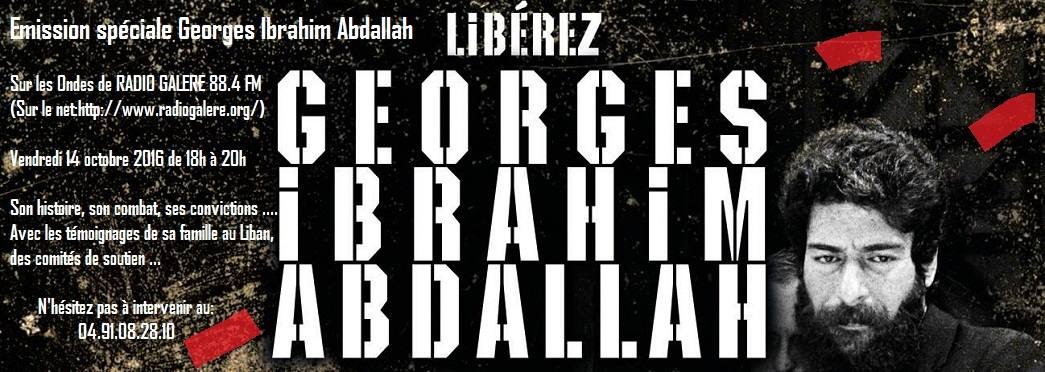 Semaine internationale d'actions pour la libération de Georges Ibrahim Abdallah. Suite.