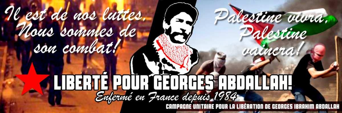 Pour exiger la libération de Georges Ibrahim Abdallah, semaine internationale d'actions du 15 au 22 octobre 2016.